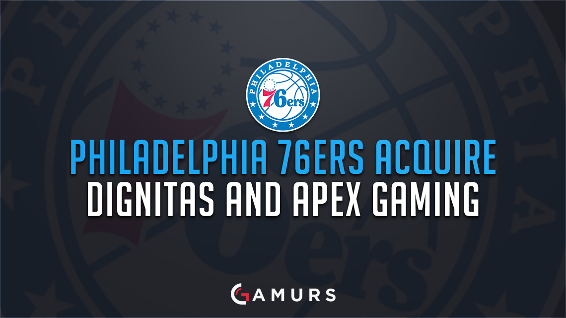 Philadelphia 76ers Enter eSports Through Acquisition of Dignitas and Apex Gaming