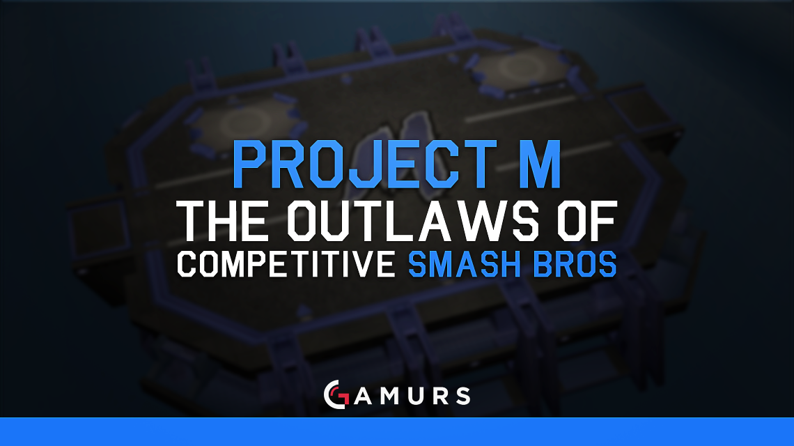 Project M: The Outlaws of Competitive Smash Bros.