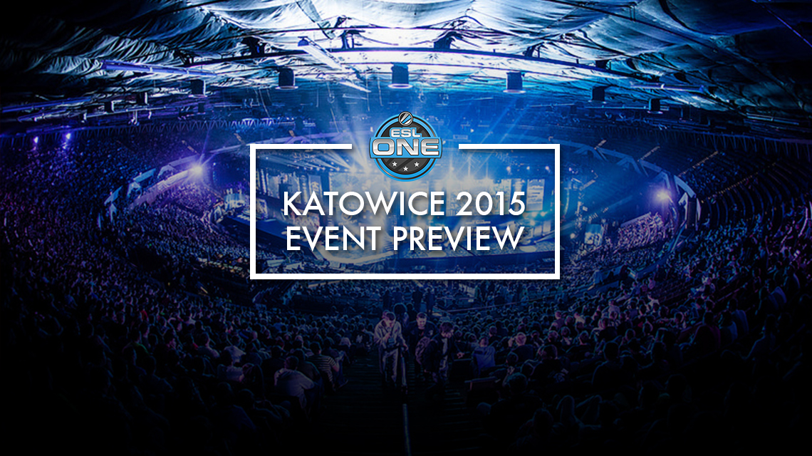 ESL One Katowice 2015 Preview