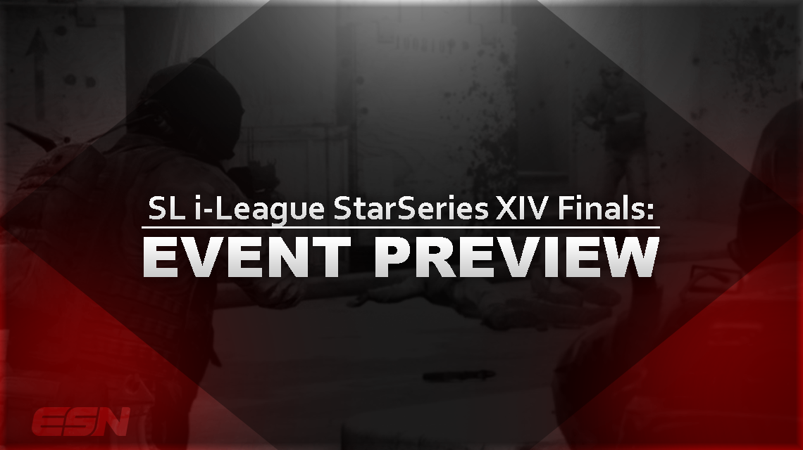 SL i-League StarSeries XIV Finals: Event Preview