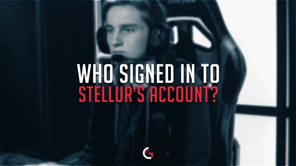 Who Signed in to StelluR's Account?