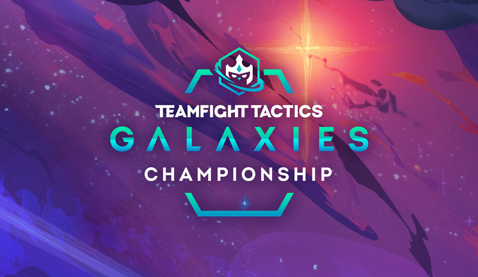 Galaxies Championship Teamfight Tactics