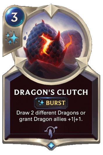 LoR Dragon's Clutch